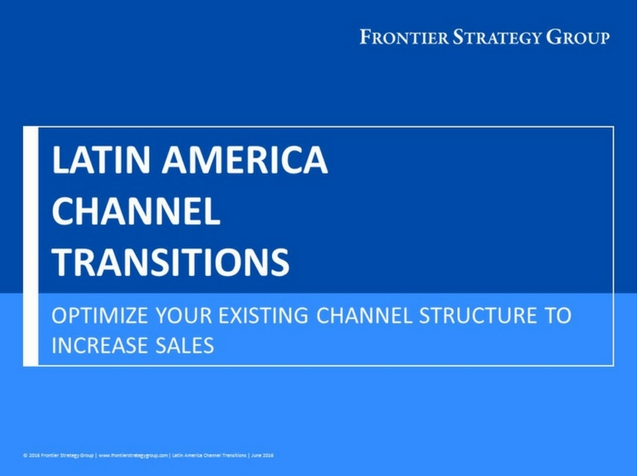 Latin America Channel Transitions