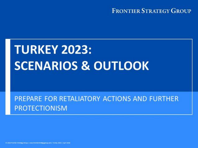 Turkey 2023: Scenarios & Outlook